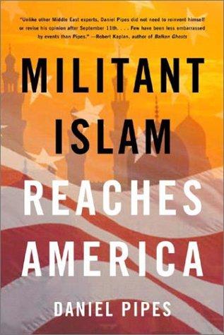 Militant Islam Reaches America 9780393325317