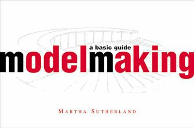 Model Making: A Basic Guide 9780393730425