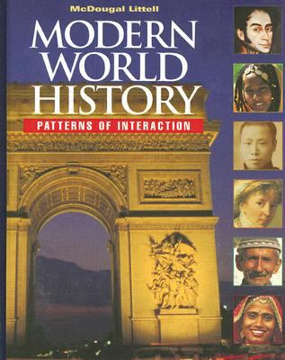 Modern World History Patterns of Interaction Roger B. Beck, Linda Black and Larry S. Krieger