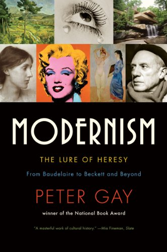 Modernism: The Lure of Heresy: From Baudelaire to Beckett and Beyond 9780393333961