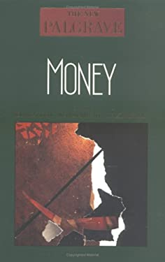 Money: The New Palgrave 9780393027266