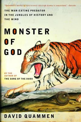 Monster of God: The Man-Eating Predator in the Jungles of History and the Mind 9780393326093