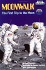 Moonwalk: The First Trip to the Moon 9780394824574