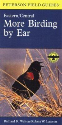 More Birding by Ear Eastern and Central North America: A Guide to Bird-Song Identification 9780395975299