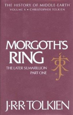 Morgoth's Ring: The Later Silmarillion, Part One: The Legends of Aman 9780395680926