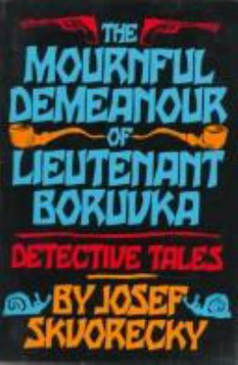Mournful Demeanour of Lieutenant Boruvka: Dective Tales 9780393307863