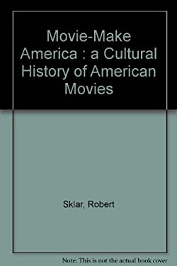 Movie-Made America: A Social History of American Movies