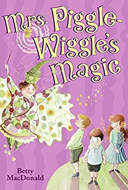 Mrs. Piggle-Wiggle's Magic 9780397317141