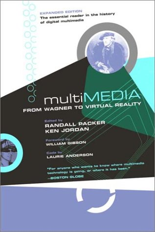 Multimedia: From Wagner to Virtual Reality 9780393323757