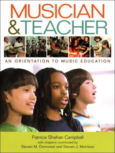 Musician and Teacher: An Orientation to Music Education 9780393927566