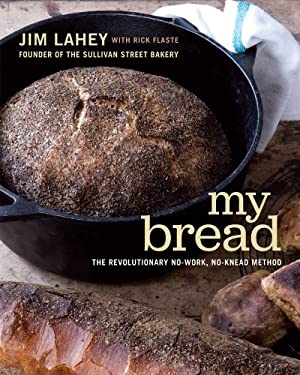 My Bread: The Revolutionary No-Work, No-Knead Method 9780393066302