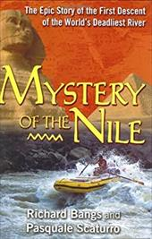 Mystery of the Nile: The Epic Story of the First Descent of the World's Deadliest River 1257087