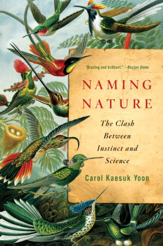 Naming Nature: The Clash Between Instinct and Science 9780393338713
