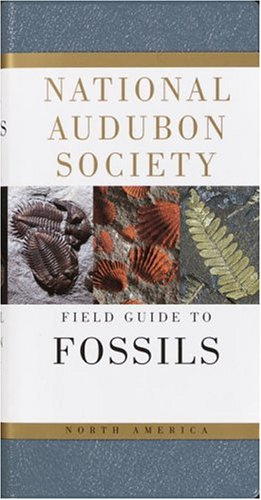 National Audubon Society Field Guide to Fossils 9780394524122