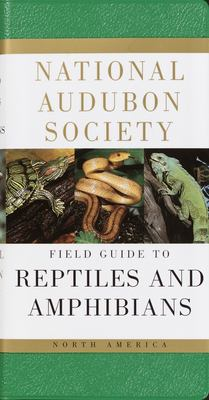 National Audubon Society Field Guide to North American Reptiles and Amphibians 9780394508245