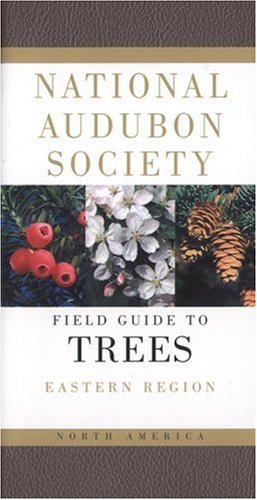 National Audubon Society Field Guide to North American Trees: Eastern Region 9780394507606