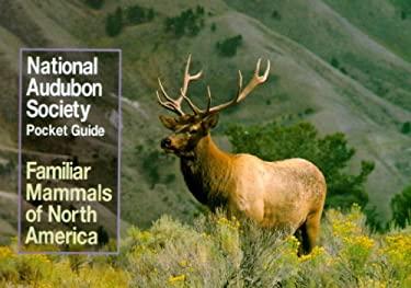 National Audubon Society Pocket Guide to Familiar Mammals 9780394757964