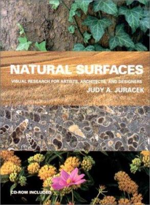 Natural Surfaces: Visual Research for Artists, Architects, and Designers [With CDROM] 9780393730814