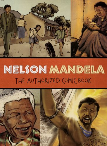 Nelson Mandela: The Authorized Comic Book 9780393336467