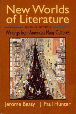 New Worlds of Literature: Writings from America's Many Cultures 9780393963540