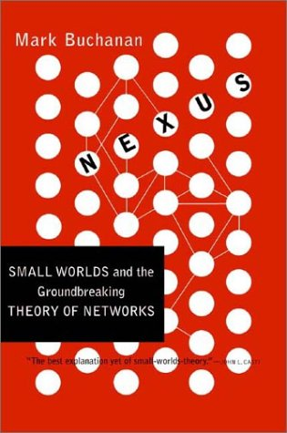 Nexus: Small Worlds and the Groundbreaking Science of Networks 9780393324426