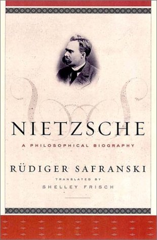 Nietzsche: A Philosophical Biography 9780393050080