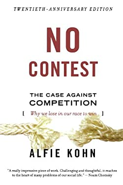 No Contest: The Case Against Competition 9780395631256