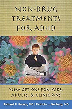 Non-Drug Treatments for ADHD: New Options for Kids, Adults & Clinicians 9780393706222