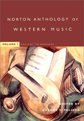 Norton Anthology of Western Music: Ancient to Baroque 9780393976908