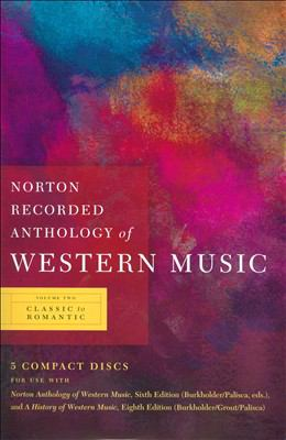 Norton Recorded Anthology of Western Music: Classic to Romantic 9780393113105