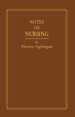 Notes on Nursing, Replica Edition: What It Is and What It Is Not 9780397540006