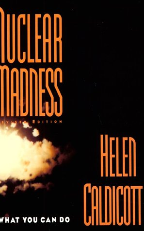 Nuclear Madness: What You Can Do 9780393310115