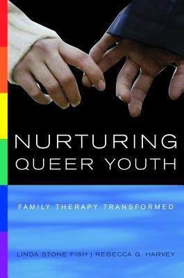 Nurturing Queer Youth: Family Therapy Transformed 9780393704556