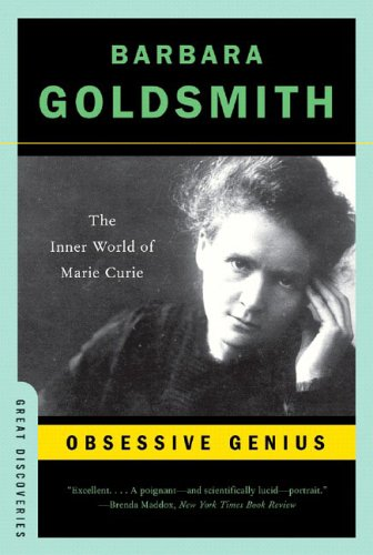 Obsessive Genius: The Inner World of Marie Curie 9780393327489