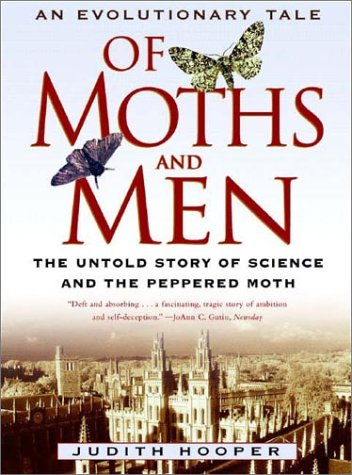 Of Moths and Men: An Evolutionary Tale: The Untold Story of Science and the Peppered Moth 9780393325256