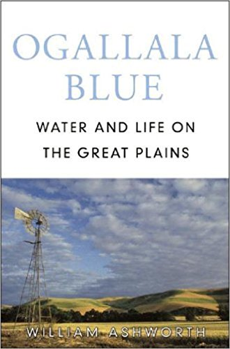 Ogallala Blue: Water and Life on the Great Plains 9780393058420