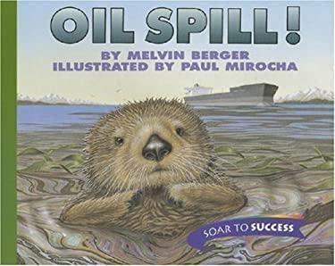 Oil Spill! 9780395779132