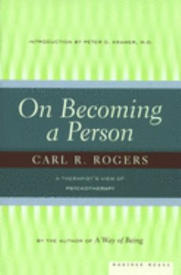 On Becoming a Person: A Therapist's View of Psychotherapy 9780395755310