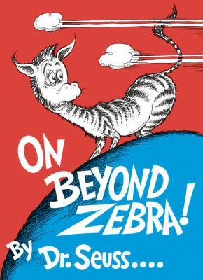 On Beyond Zebra! 9780394800844