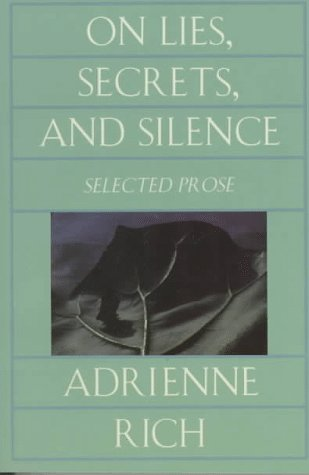 On Lies, Secrets, and Silence: Selected Prose, 1966-1978 9780393312850