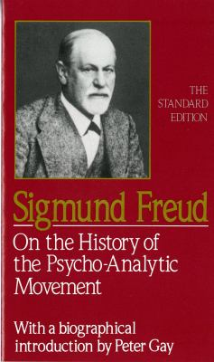 On the History of the Psychoanalytic Movement 9780393001501