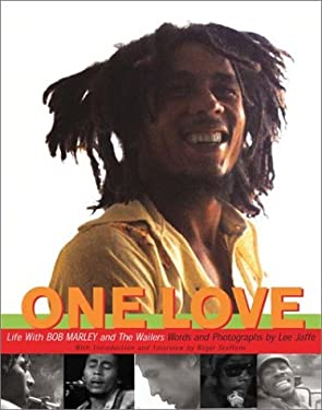 One Love: Life with Bob Marley & the Wailers 9780393051438