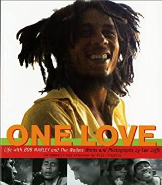 One Love: Life with Bob Marley & the Wailers 9780393323689