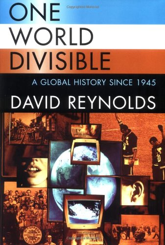 One World Divisible: A Global History Since 1945 9780393048216