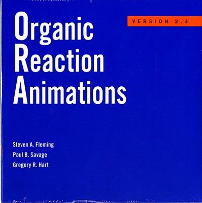 Organic Reaction Animations: Version 2.3 9780393113686
