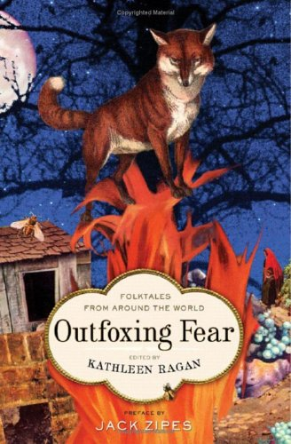 Outfoxing Fear: Folktales from Around the World 9780393060362