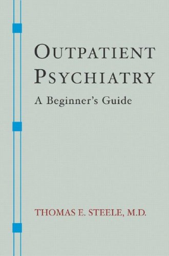 Outpatient Psychiatry: A Beginner's Guide 9780393705430