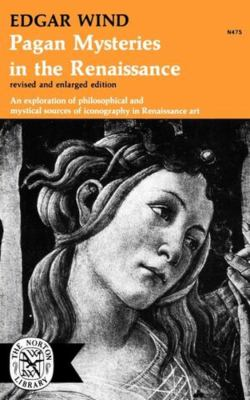 Pagan Mysteries in the Renaissance 9780393004755