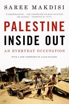 Palestine Inside Out: An Everyday Occupation 9780393338447