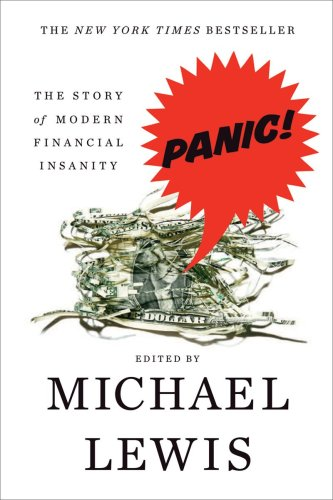 Panic: The Story of Modern Financial Insanity 9780393337983